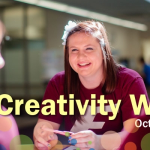 Creativity Week October 8-12, 2012